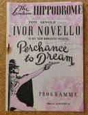 Perchance to Dream Hippodrome Theatre programme 1947 Ivor Novello musical 1940s